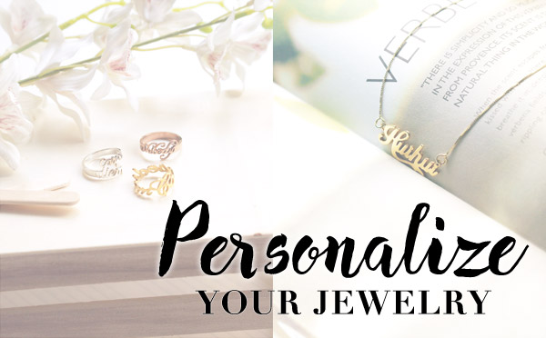 Personalize your jewelry